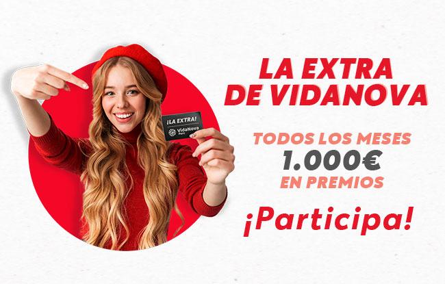 La Extra de VidaNova Parc. ¡Gana 1.000€ en premios!